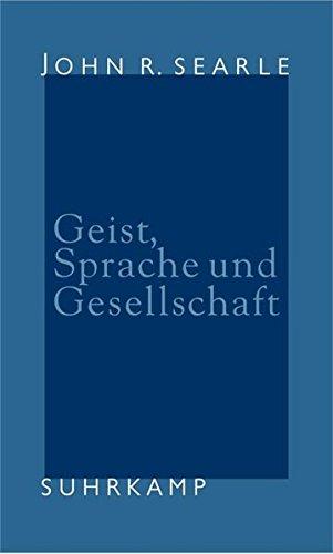 9783518582992: Geist, Sprache und Gesellschaft: Philosophie in der wirklichen Welt