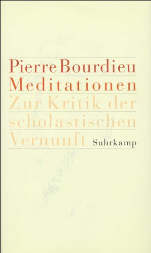 Meditationen. (9783518583074) by Pierre Bourdieu