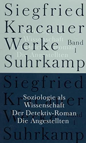 9783518583418: Soziologie als Wissenschaft / Der Detektiv-Roman / Die Angestellten
