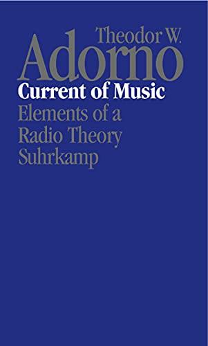 Current of Music: Theodor W. Adorno