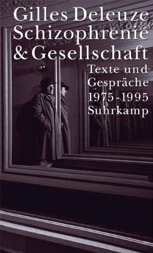 9783518584316: Schizophrenie und Gesellschaft: Texte und Gespräche 1975 - 1995