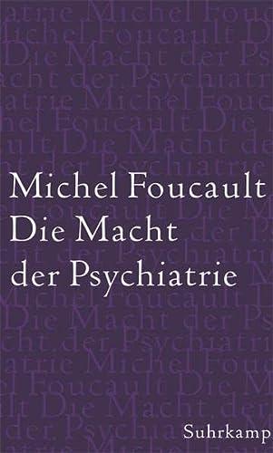 9783518584453: Die Macht der Psychiatrie