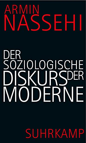 9783518584521: Der soziologische Diskurs der Moderne