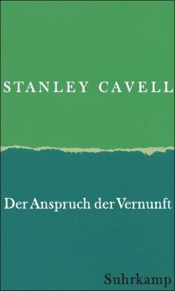 9783518584699: Der Anspruch der Vernunft: Wittgenstein, Skeptizismus, Moral und Tragödie