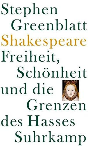 9783518584873: Shakespeare: Freiheit, Schönheit und die Grenzen des Hasses: Frankfurter Adorno-Vorlesungen 2006