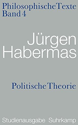 9783518585290: Philosophische Texte 04. Politische Theorie