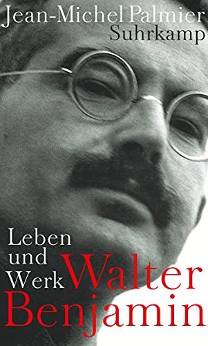 Walter Benjamin: Jean-Michel Palmier