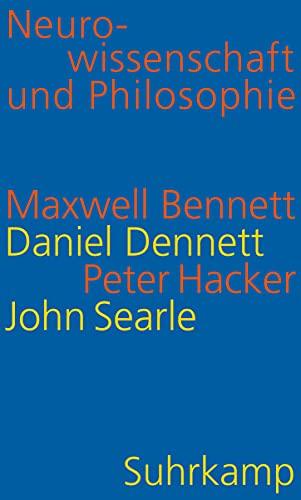Neurowissenschaft und Philosophie: Gehirn, Geist und Sprache: Bennett, Maxwell; Dennett,