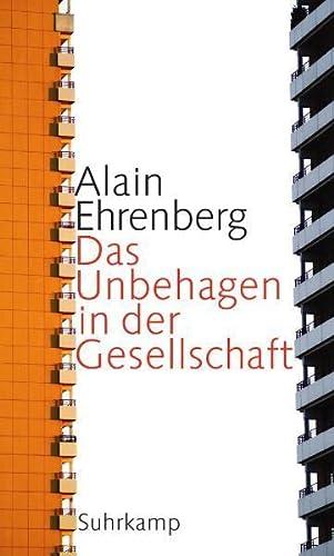 Das Unbehagen in der Gesellschaft: Ehrenberg, Alain