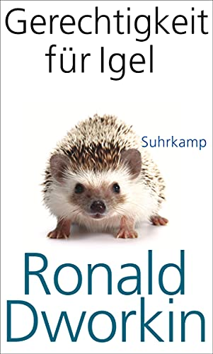 Gerechtigkeit für Igel (9783518585757) by Dworkin, Ronald