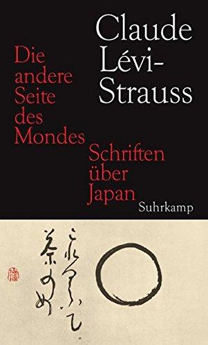 9783518585771: Die andere Seite des Mondes: Schriften über Japan