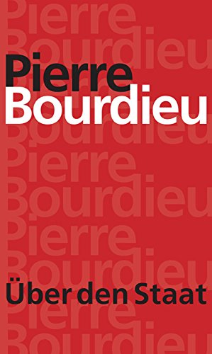 Über den Staat: Pierre Bourdieu