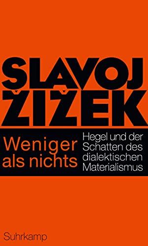 9783518585993: Weniger als nichts: Hegel und der Schatten des dialektischen Materialismus