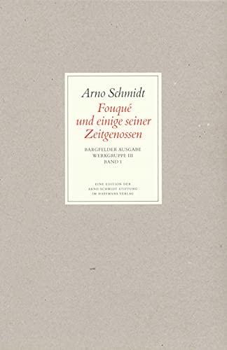 Bargfelder Ausgabe. Standardausgabe. Werkgruppe 3, Band 1: Arno Schmidt