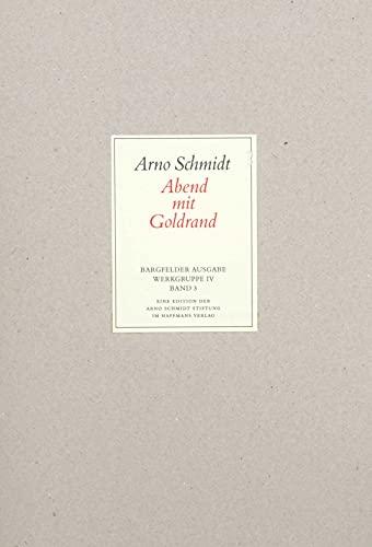 Bargfelder Ausgabe. Standardausgabe. Werkgruppe 4, Band 3: Arno Schmidt