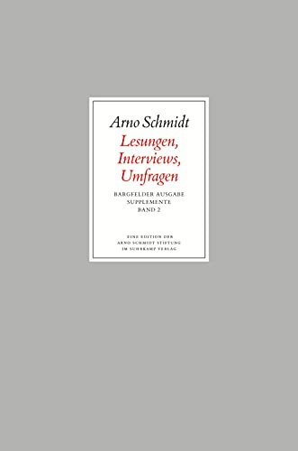 Bargfelder Ausgabe. Standardausgabe. Supplemente 2: Arno Schmidt