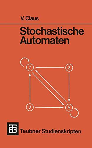 Stochastische Automaten: Claus Volker