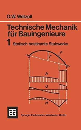 9783519000143: Technische Mechanik für Bauingenieure: Statisch bestimmte Stabwerke
