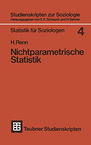 9783519000259: Nichtparametrische Statistik: Eine Einfuhrung in Die Grundlagen (Studienskripten zur Soziologie)