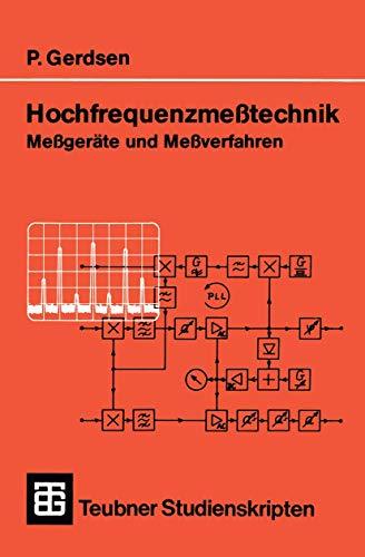 9783519000921: Hochfrequenzmeßtechnik: Meßgeräte und Meßverfahren (Teubner Studienskripte Technik) (German Edition)
