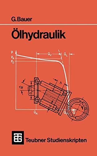 9783519001447: Ölhydraulik (Teubner Studienskripte Technik)