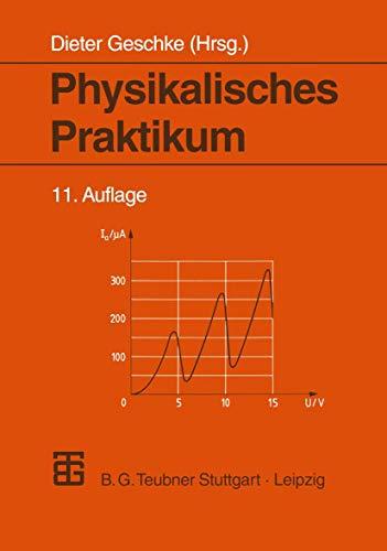 9783519002062: Physikalisches Praktikum