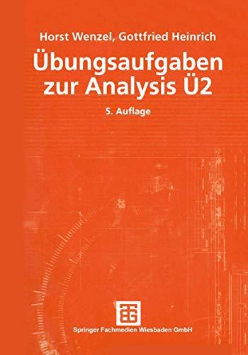 9783519002512: Übungsaufgaben zur Analysis Ü 2 (Mathematik für Ingenieure und Naturwissenschaftler, Ökonomen und Landwirte) (German Edition)