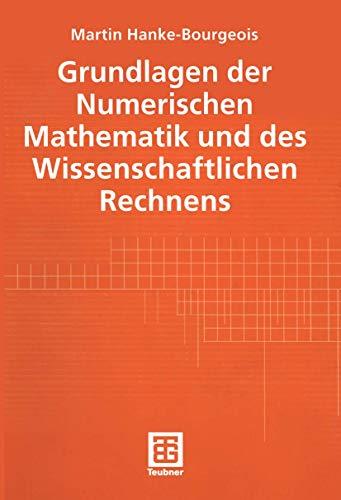 9783519003564: Grundlagen der Numerischen Mathematik und des wissenschaftlichen Rechnens.
