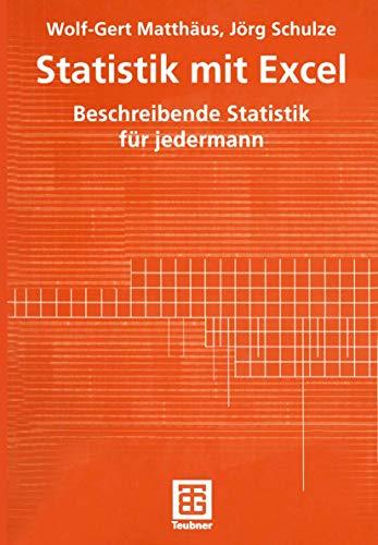 9783519004240: Statistik mit Excel. Beschreibende Statistik für jedermann.