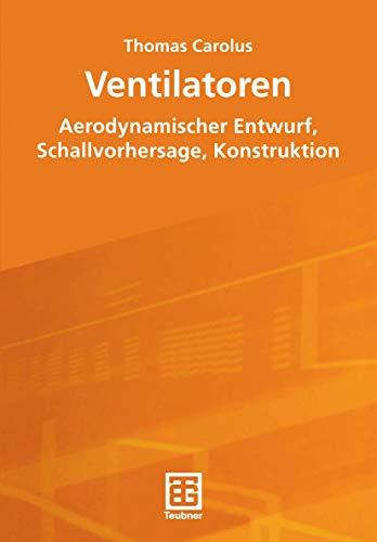 9783519004332: Ventilatoren. Aerodynamischer Entwurf, Schallvorhersage, Konstruktion.