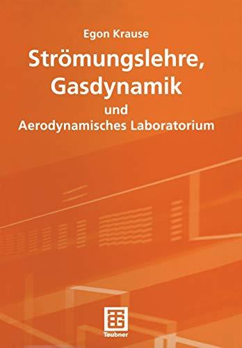 9783519004356: Strömungslehre, Gasdynamik und Aerodynamisches Laboratorium (German Edition)