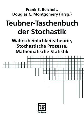 9783519004578: Teubner-Taschenbuch der Stochastik: Wahrscheinlichkeitstheorie, Stochastische Prozesse, Mathematische Statistik (German Edition)
