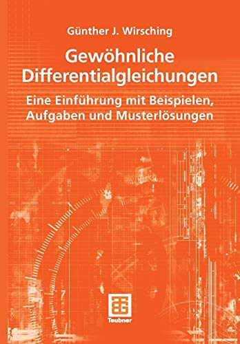 9783519005155: Gewöhnliche Differentialgleichungen: Eine Einführung mit Beispielen, Aufgaben und Musterlösungen (German Edition)