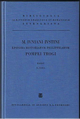 M. Iuniani Iustini epitoma historiarum Philippicarum Pompei: Ruehl, Franziscus, Otto