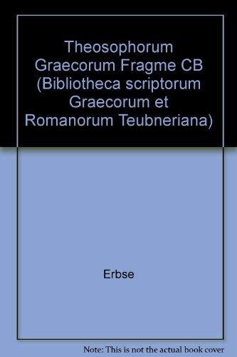 Theosophorum Graecorum Fragme CB (Bibliotheca scriptorum Graecorum: Erbse
