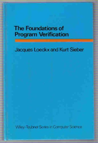 9783519021018: The foundations of program verification (Wiley-Teubner series in computer science)