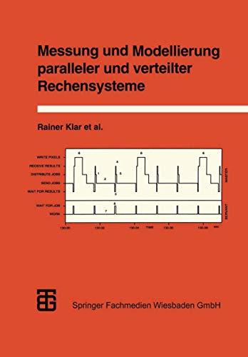 Messung Und Modellierung Paralleler Und Verteilter Rechensysteme: Dr -Ing Rainer