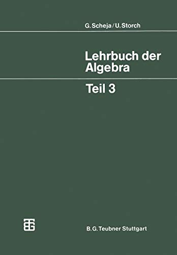 9783519022237: Lehrbuch der Algebra: Unter Einschluß der linearen Algebra (Mathematische Leitfäden) (German Edition)