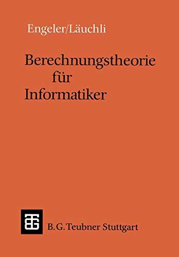 9783519022589: Berechnungstheorie für Informatiker (Leitfäden und Monographien der Informatik)