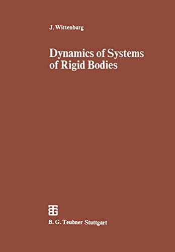 9783519023371: Dynamics of Systems of Rigid Bodies (Leitfäden der angewandten Mathematik und Mechanik) (German Edition)