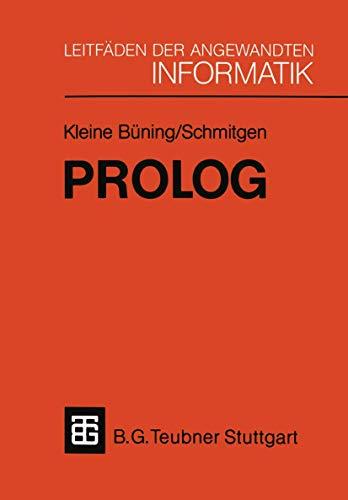 9783519024842: Prolog: Grundlagen und Anwendungen (XLeitfäden der angewandten Informatik)