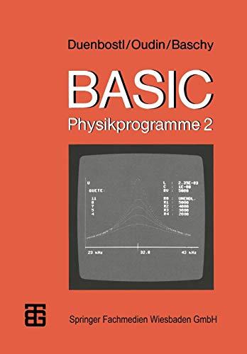 Basic-Physikprogramme 2: Theodor Duenbostl