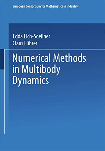 9783519026013: Numerical Methods in Multibody Dynamics (European Consortium for Mathematics in Industry)