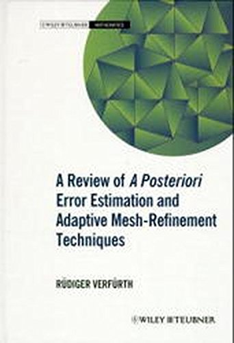 9783519026051: A review of a posteriori error estimation and adaptive mesh-refinement techniques (Wiley-Teubner series, advances in numerical mathematics)