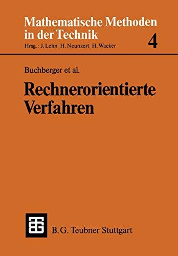 Rechnerorientierte Verfahren (Mathematische Methoden der Technik) (German: Kutzler, Bernhard: