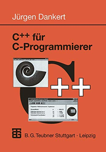 9783519026419: C++ für C-Programmierer (Informatik & Praxis)