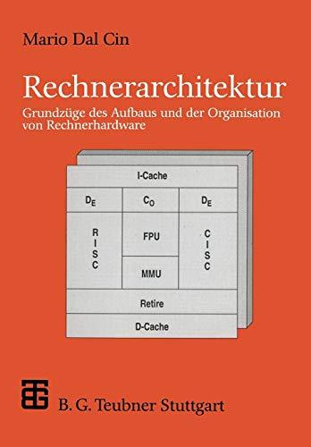 9783519029410: Rechnerarchitektur: Grundz�ge des Aufbaus und der Organisation von Rechnerhardware (XLeitf�den der Informatik)