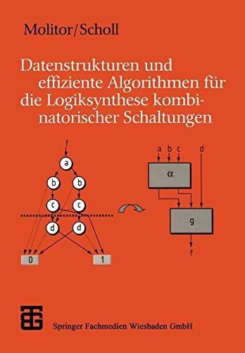 9783519029458: Datenstrukturen und effiziente Algorithmen für die Logiksynthese kombinatorischer Schaltungen (XLeitfäden der Informatik)
