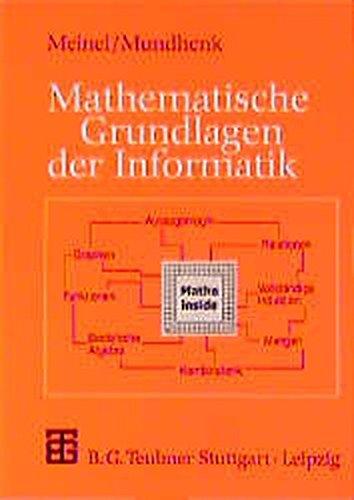 9783519029496: Mathematische Grundlagen der Informatik: Mathematisches Denken und Beweisen - Eine Einführung
