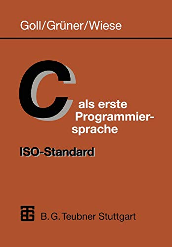 9783519029991: C ALS Erste Programmiersprache: ISO-Standard